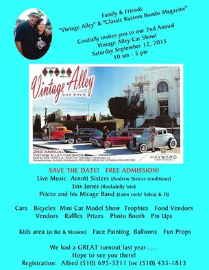 This Saturday is the Vintage Alley Car Show In Hayward